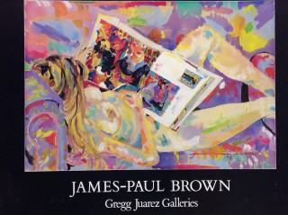 James Paul Brown: Gregg Juarez Gallery poster